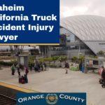 Anaheim California Personal Injury Lawyer Auto Accident Help
