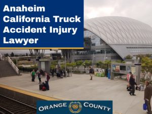 Anaheim California Personal Injury Lawyer Auto Accident Help
