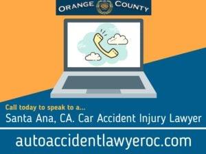 Car Accident Injury Lawyer Santa Ana California