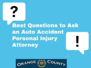Best Questions to Ask an Auto Accident Personal Injury Attorney