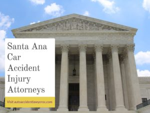 Santa Ana Car Accident Injury Attorneys